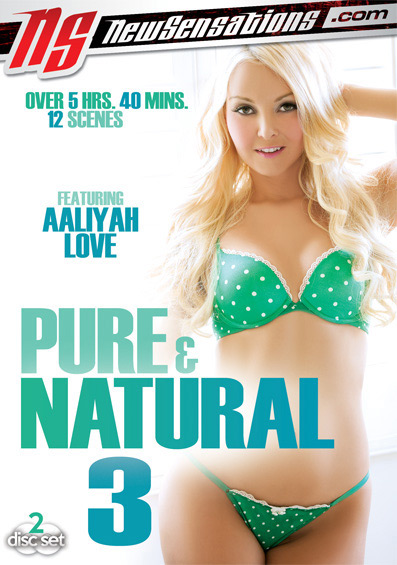 Pure & Natural #3 – New Sensations