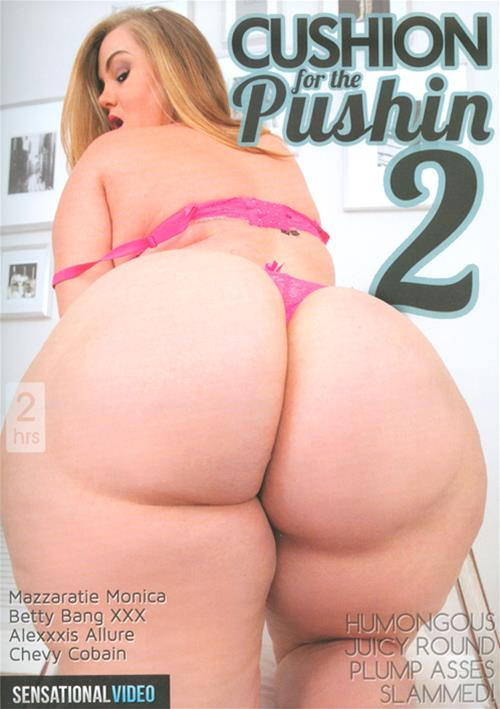Cushion For The Pushin #2 – Sensational Video
