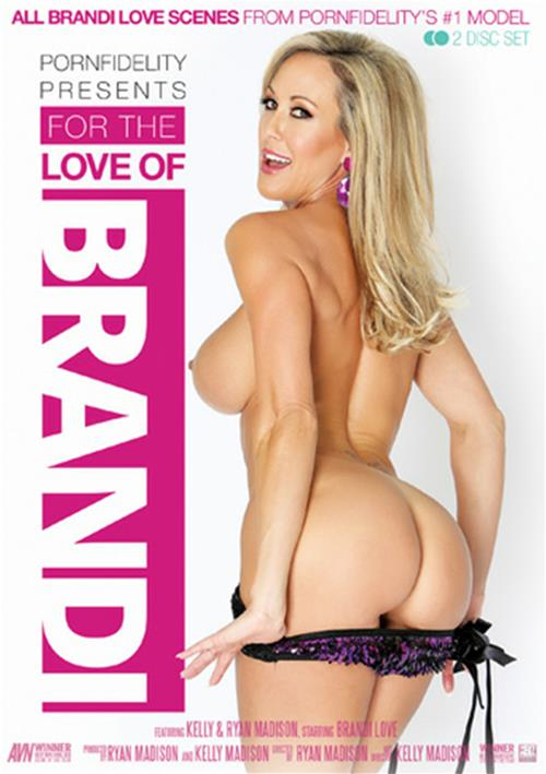 For The Love Of Brandi – Porn Fidelity