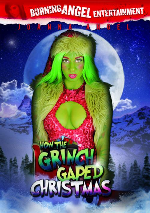 How The Grinch Gaped Christmas – 	Burning Angel
