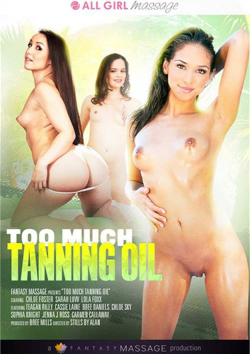 Too Much Tanning Oil – Fantasy Massage