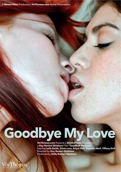 Goodbye My Love – Girlfriends Films