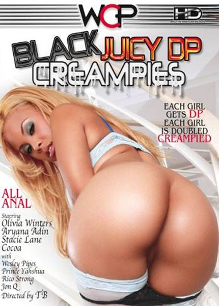 Black Juicy DP Creampies – West Coast