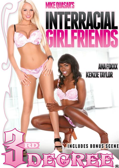 Interracial Girlfriends – Third Degree