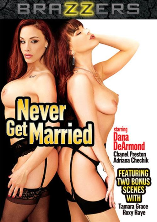 Never Get Married – Brazzers
