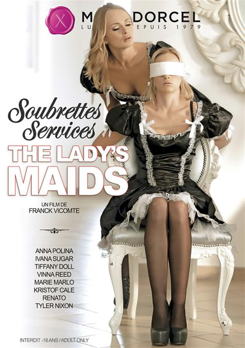 The Lady's Maids – Marc Dorcel