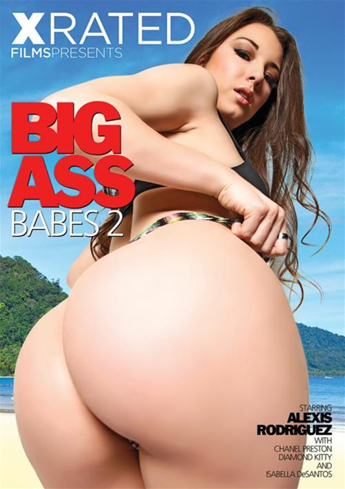 Big Ass Babes #2 – X Rated