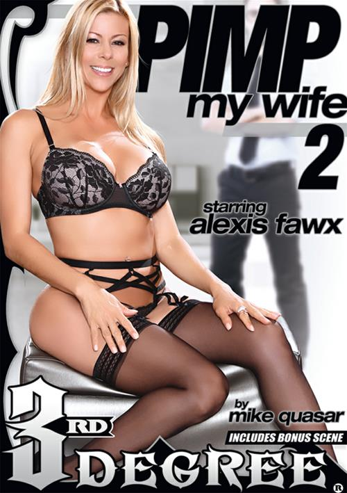 Pimp My Wife #2 – Third Degree