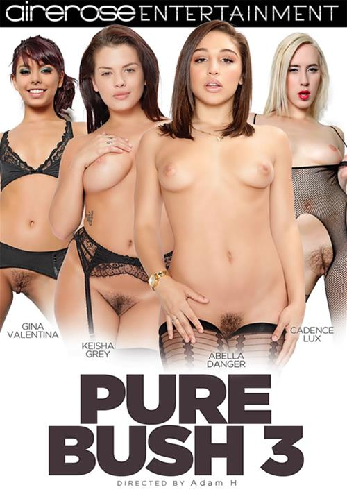 Pure Bush #3 – Airerose Entertainment