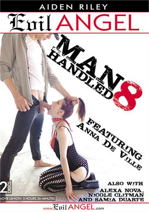 Manhandled #8 – Evil Angel