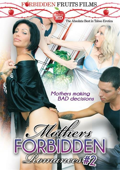 Mothers Forbidden Romances #2 – Forbidden Fruits
