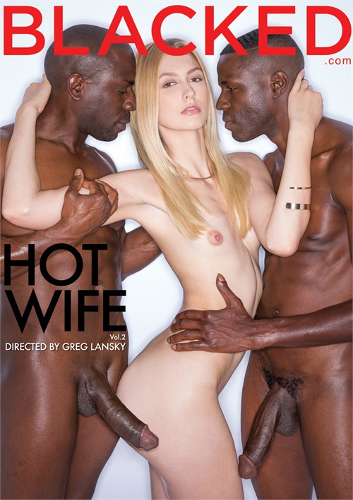 Hot Wife #2 – Blacked