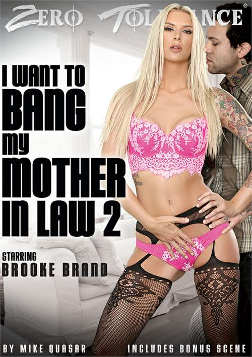 I Want To Bang My Mother In Law #2 – Zero Tolerance