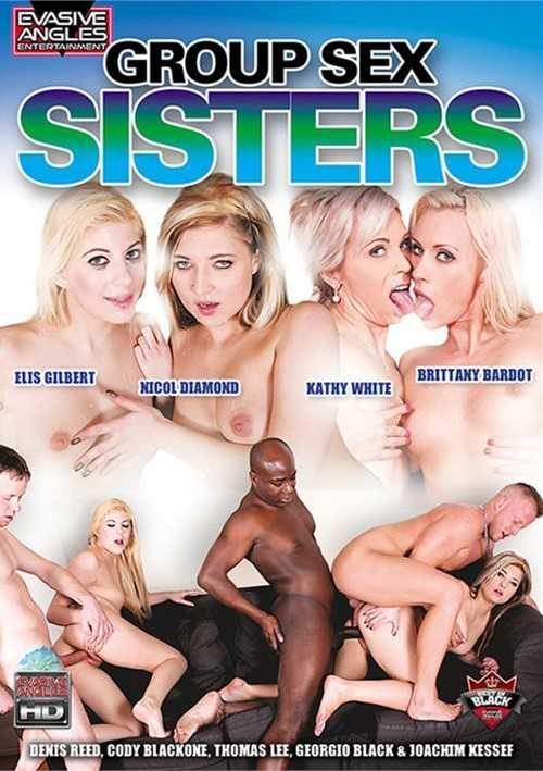 Group Sex Sisters – Evasive Angles
