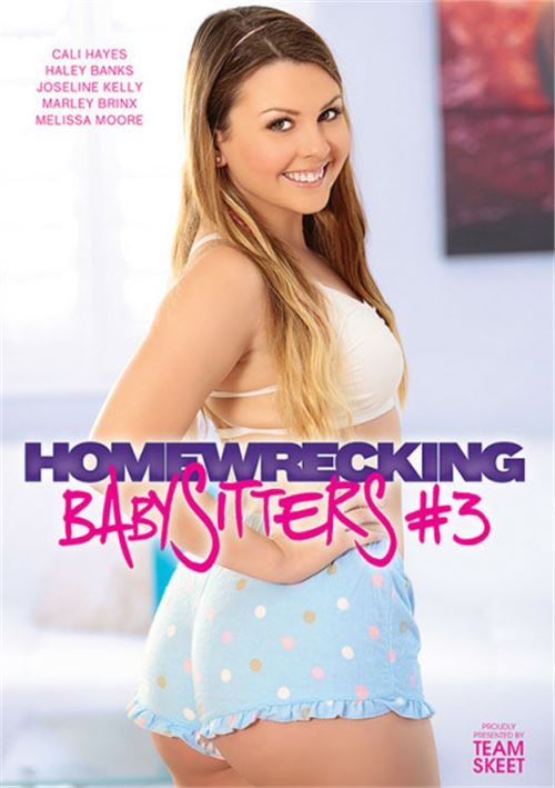 Homewrecking Babysitters #3 – Team Skeet