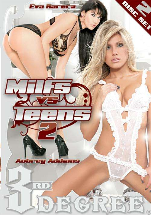 Milfs Vs. Teens #2 – Third Degree
