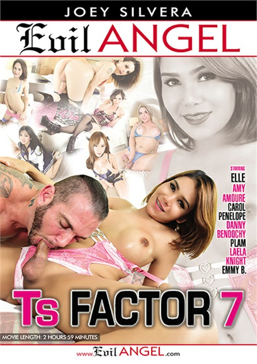 TS Factor #7 – Evil Angel