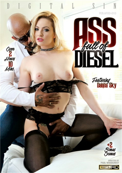 Ass Full Of Diesel – Digital Sin