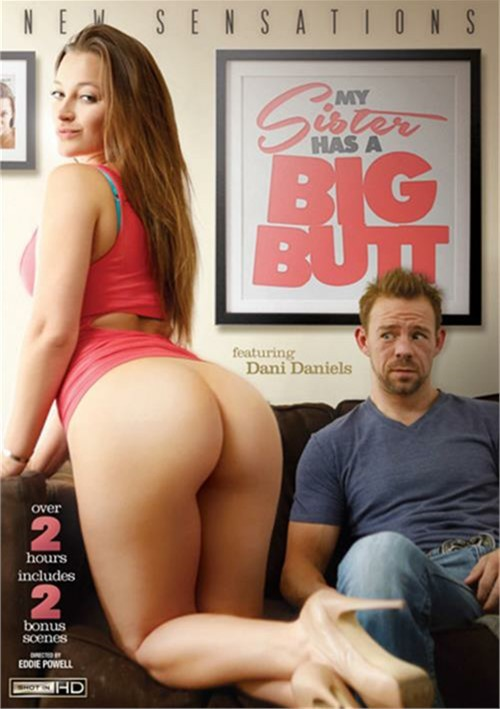My Sister Has A Big Butt – New Sensations