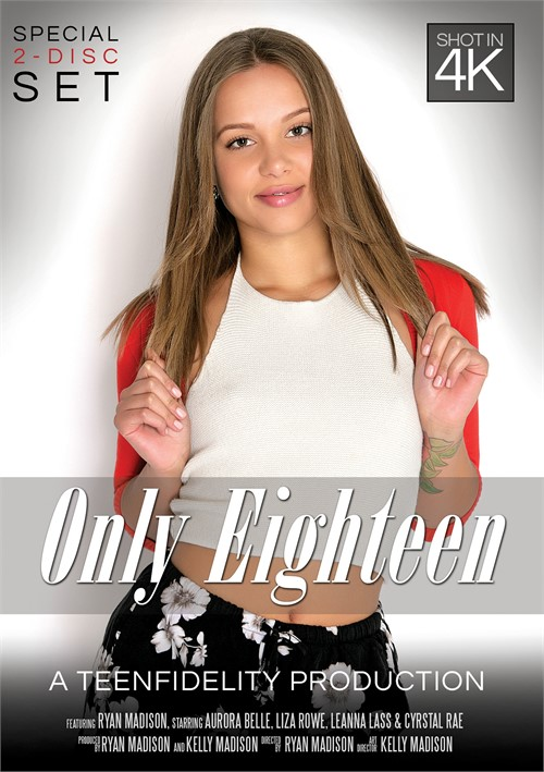 Only Eighteen – Porn Fidelity