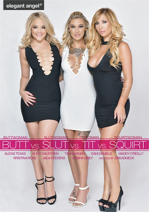 Butt Vs. Slut Vs. Tit Vs. Squirt – Elegant Angel