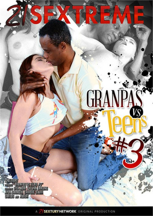 Granpas vs. Teens #3 – 21 Sextury