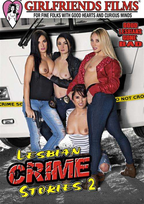 Lesbian Crime Stories #2 – Girlfriends Films