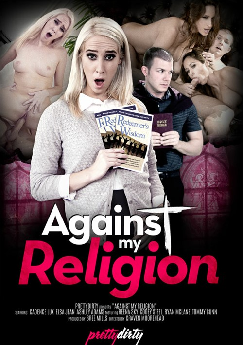 Against My Religion – Pretty Dirty