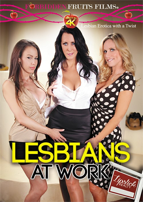 Lesbians At Work: Lipstick Realty – Forbidden Fruits
