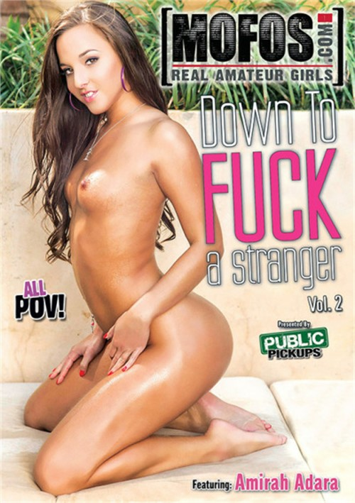Down To Fuck A Stranger #2 – MOFOS