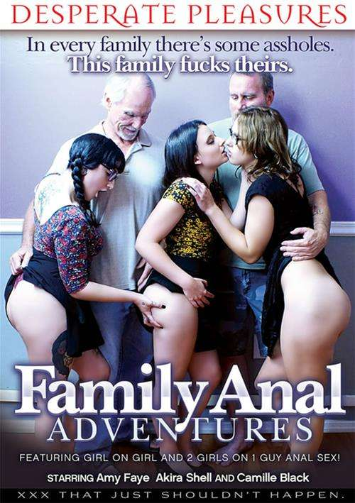 Family Anal Adventures – Desperate Pleasures