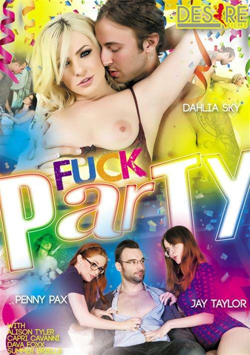 Fuck Party – Desire Films