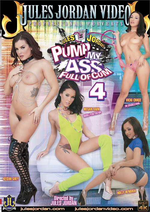 Pump My Ass Full Of Cum #4 – Jules Jordan