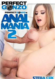 Anal Mania #2 – Perfect Gonzo