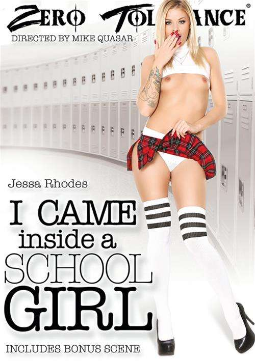 I Came Inside A School Girl – Zero Tolerance