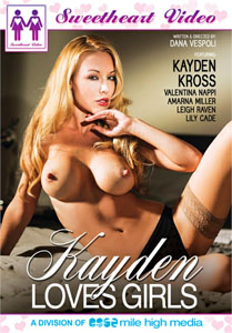 Kayden Loves Girls – Sweetheart Video