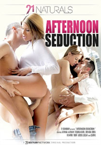 Afternoon Seduction – 21 Sextury