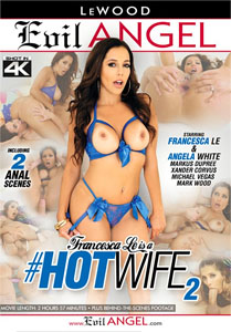 Francesca Le Is A #HotWife #2 – Evil Angel