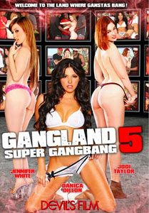 Gangland Super Gang Bang #5 – Devil's Film