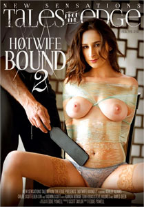 Hotwife Bound #2 – New Sensations