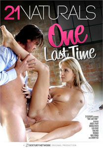 One Last Time – 21 Sextury