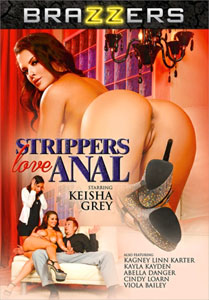 Strippers Love Anal – Brazzers