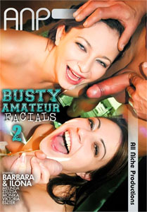 Busty Amateur Facials #2 – All Niche