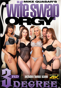 Wife Swap Orgy – Third Degree