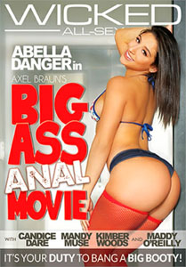 Axel Braun's Big Ass Anal Movie – Wicked Pictures