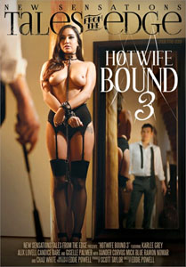 Hotwife Bound #3 – New Sensations