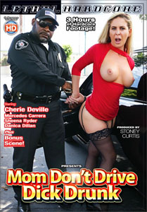 Mom Don't Drive Dick Drunk – Lethal Hardcore