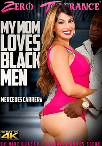 My Mom Loves Black Men – Zero Tolerance