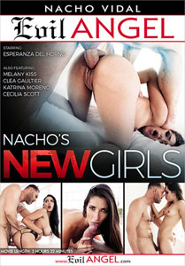 Nacho's New Girls – Evil Angel