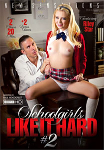 Schoolgirls Like It Hard #2 – New Sensations